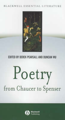 Poetry From Chaucer to Spenser (Based on 'Chaucer to Spenser: An Anthology of Writings in English  1375-1575) - Blackwell Essential Literature (Hardback)