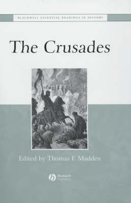 The Crusades: The Essential Readings - Blackwell Essential Readings in History (Hardback)