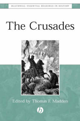 The Crusades: The Essential Readings - Blackwell Essential Readings in History (Paperback)