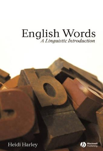 English Words: A Linguistic Introduction - The Language Library (Paperback)