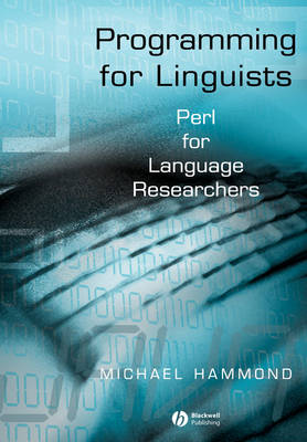 Programming for Linguists: Java Technology for Language Researchers (Paperback)