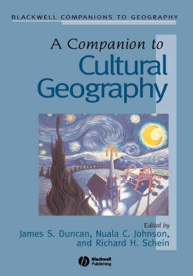 A Companion to Cultural Geography - Wiley Blackwell Companions to Geography (Hardback)
