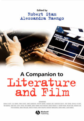A Companion to Literature and Film - Blackwell Companions in Cultural Studies (Hardback)