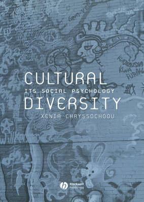 Cultural Diversity: Its Social Psychology (Paperback)