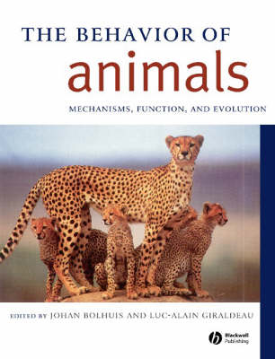 The Behavior of Animals: Mechanisms, Function And Evolution (Paperback)