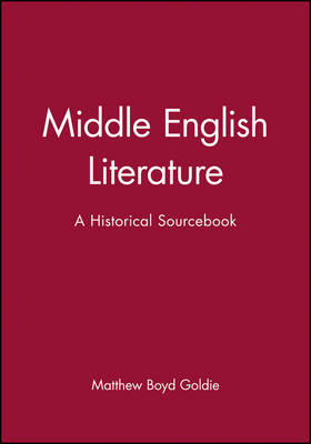 Middle English Literature: A Historical Sourcebook (Paperback)