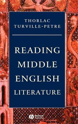 Reading Middle English Literature - Wiley Blackwell Introductions to Literature (Hardback)