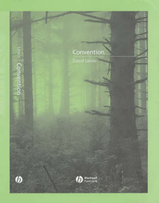 Convention: A Philosophical Study (Hardback)