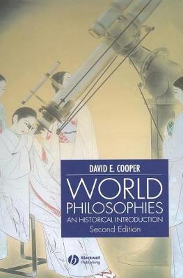 World Philosophies: A Historical Introduction (Hardback)