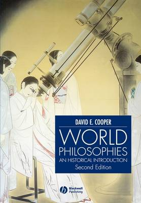 World Philosophies: A Historical Introduction (Paperback)