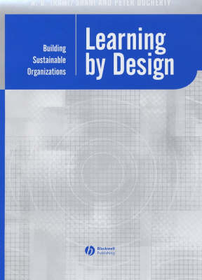 Learning by Design: Building Sustainable Organizations - Management, Organizations and Business (Hardback)