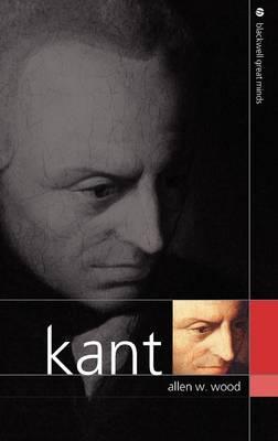 Kant - Blackwell Great Minds (Hardback)