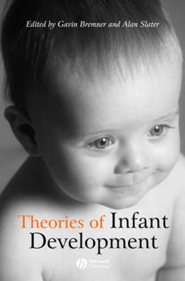 Theories of Infant Development (Paperback)
