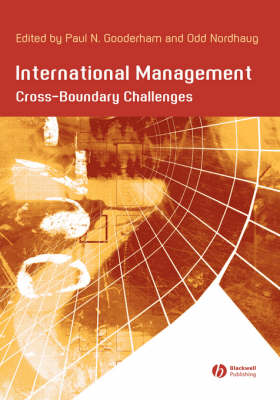 International Management: Cross- Boundary Challenges - Management, Organizations and Business (Paperback)