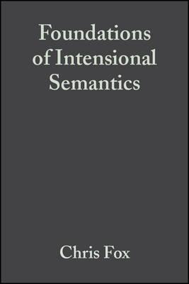 Foundations of Intensional Semantics (Hardback)