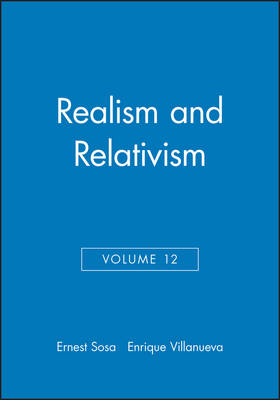 Philosophical Issues: Realism and Relativism Realism and Relativism v. 12 - Philosophical Issues: A Supplement to Nous (Paperback)