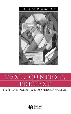 Text, Context, Pretext: Critical Issues in Discourse Analysis - Language in Society (Hardback)