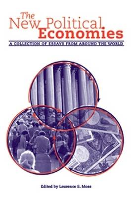 The New Political Economies: A Collection of Essays from Around the World - Economics and Sociology Thematic Issue (Hardback)