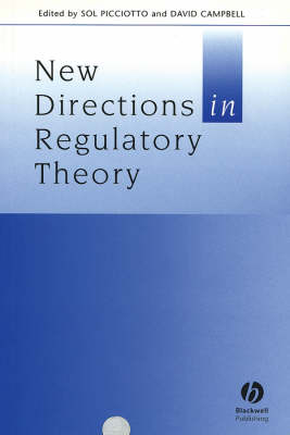 New Directions in Regulatory Theory - Journal of Law and Society Special Issues (Paperback)