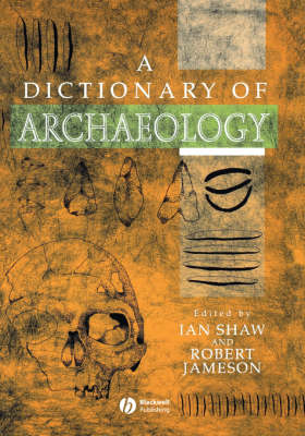 A Dictionary of Archaeology (Paperback)