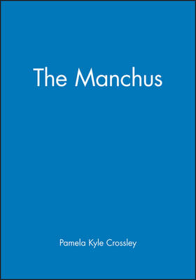 The Manchus - Peoples of Asia (Paperback)