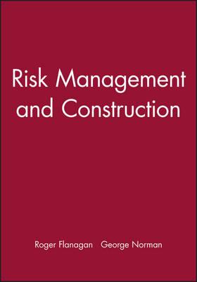 Risk Management and Construction (Paperback)
