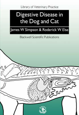 Digestive Disease in the Dog and Cat - Library of Veterinary Practice (Paperback)