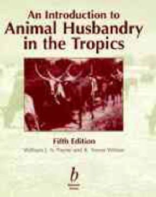 An Introduction to Animal Husbandry in the Tropics (Hardback)