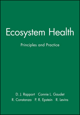 Ecosystem Health: Principles and Practice (Paperback)