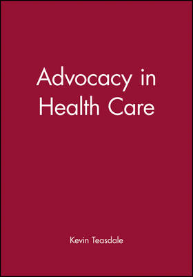 Advocacy in Health Care (Paperback)