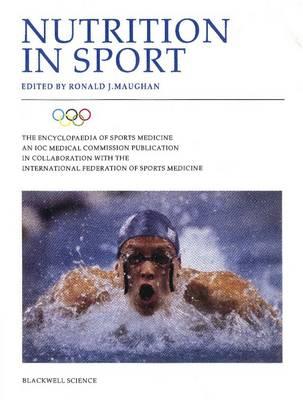 Nutrition in Sport - The Encyclopaedia of Sports Medicine (Hardback)