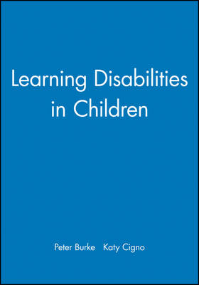 Learning Disabilities in Children - Working Together For Children, Young People And Their Families (Paperback)