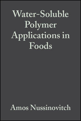 Water-Soluble Polymer Applications in Foods (Hardback)