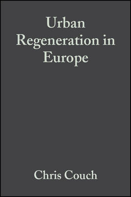 Urban Regeneration in Europe (Paperback)