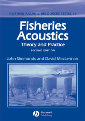Fisheries Acoustics: Theory and Practice - Fish and Aquatic Resources (Hardback)