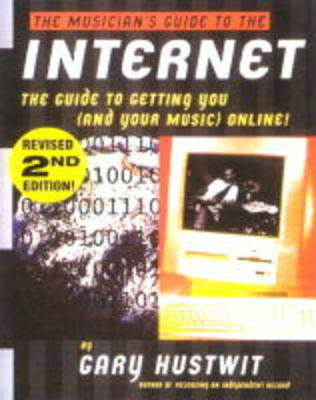 The Musicians Guide to the Internet (Paperback)