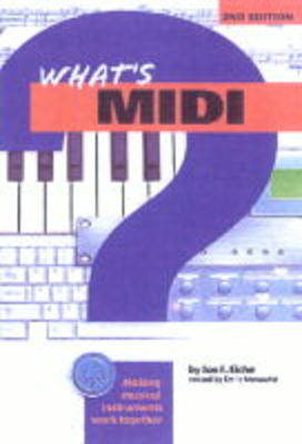 What's MIDI? - What's a...? (Paperback)