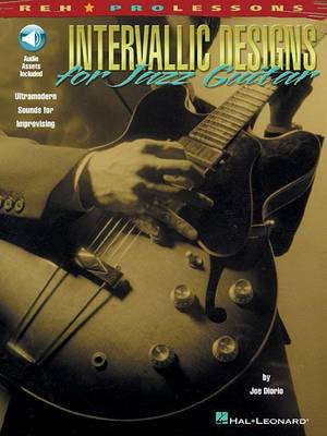 Intervallic Designs For Jazz Guitar (Paperback)