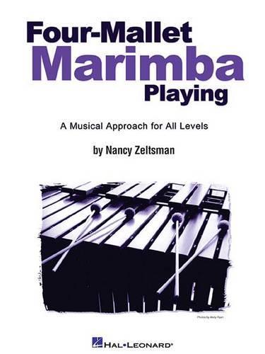 Nancy Zeltsman: Four-Mallet Marimba Playing (Paperback)