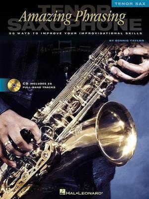 Amazing Phrasing: Tenor Sax (Paperback)