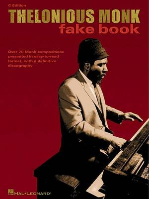 Thelonious Monk Fake Book C Edition (Paperback)