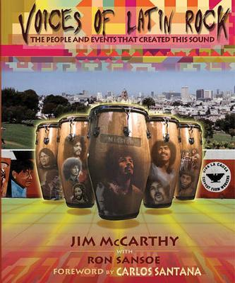 Voices of Latin Rock: The People and Events That Created This Sound (Paperback)