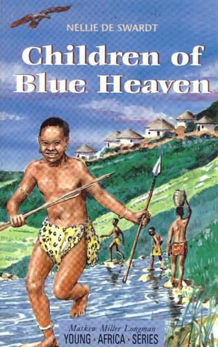 Children of Blue Heaven - Young Africa Series (Paperback)