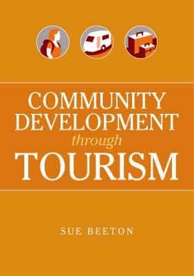Community Development Through Tourism (Paperback)