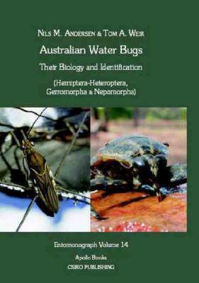 Australian Water Bugs Hemiptera-Heteroptera, Gerromorpha and Nepomorpha: Their Biology and Identification - Entomonograph S. (Hardback)