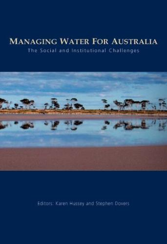 Managing Water for Australia: The Social and Institutional Changes (Paperback)