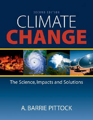 Climate Change: The Science, Impacts and Solutions (Paperback)