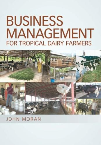 Business Management for Tropical Dairy Farmers (Paperback)