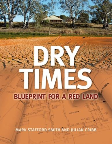 Dry Times: Blueprint for a Red Land (Paperback)