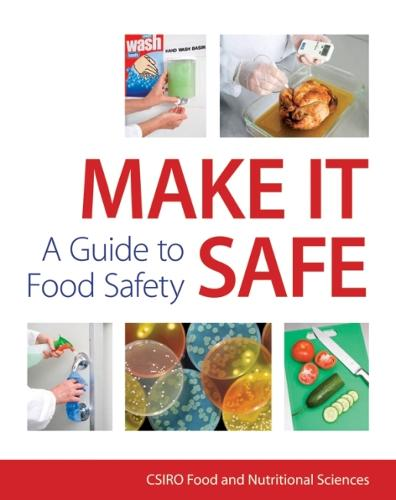 Make it Safe! A Guide to Food Safety (Paperback)